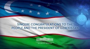 Congratulations to the multiethnic people and the President of Uzbekistan